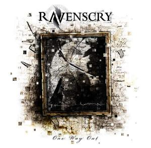 Ravenscry - One Way Out (2011)